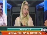 Futbol Programları Bana Geyik Geliyor - Aleyna Tilki