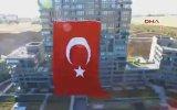 Ankara'da Dev Türk Bayrağının Asılması
