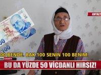Yüzde 50 Vicdanlı Hırsız - Antalya