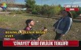 Cinayet Süsü Vererek Evlenme Teklifi Yapmak  İzmir