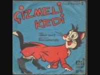 Çizmeli Kedi - Müzikli ve Oyunlu Masal - Plak Kaydı