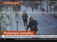 Balona Röveşata Atan Gencin Hastaneye Kaldırılması