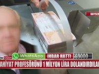 Telefon Dolandırıcılarına 1 Milyon Lira Kaptıran Profesör
