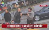 Streç Filmle Taksici Döven Minibüsçü