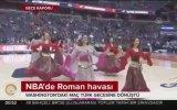 NBA Maçına Damga Vuran Roman Havası