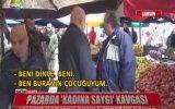 Samsun'daki Kadına Saygı Kavgası