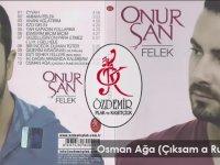 Onur Şan - Osman Ağa (Akasya Durağı Soundtrack)