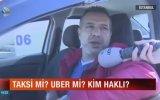 Taksicilerin Uber Sevgisi