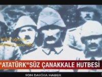Atatürk'süz Çanakkale Hutbesi