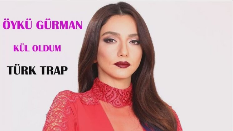 Oyku Gurman Kul Oldum Turk Trap Remix Sen Anlat Karadeniz