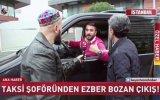 Taksi Şoförünün UBER'i Övmesi