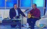 İsmail Türüt Show  Konuk Neşet Ertaş TGRT  2003