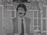 Salih Turhan -  Doğru Söylerler (1985 - TRT)