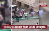 İki Komşunun Sokak Savaşına Dönüşen Çamaşır Kavgası