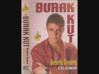 Burak Kut - Oyun Bozulmaz (1994)