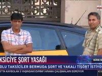 Şort Yoksa Etek Giyeriz Diyen İspanyalı Taksiciler