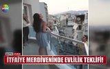 İtfaiye Merdiveninde Evlilik Teklifi Yapan İtfaiyeci