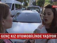 1 Aydır Otomobilde Yaşayan Öğrenci - İstanbul