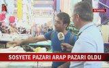 Yeşilköy Sosyete Pazarının Arap Pazarı Olması
