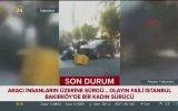 Bakırköy'de Kasıtlı Olarak Yayaları Ezmeye Çalışan Sürücü
