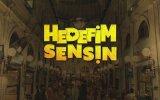 Hedefim Sensin (2018) Teaser