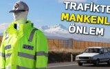 Trafik Denetimi Yapan Cansız Manken