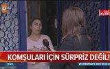 Murat Özdemir'in Komşuları  Şaşırmadık