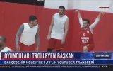 Başkan ve Yutubır'ın Anlaşarak Basketbolcuları Trollemesi