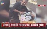 Koliye Yanlışlıkla 300 Bin Lira Koyup Kargolamak