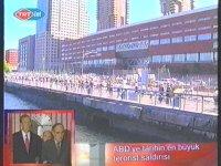 11 Eylül Saldırısı - Trt Yayınından Bir Kesit (2001)