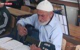 80 Yaşında Gitarist Olan Hacı Amca