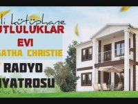 RadyoTiyatrosu Agatha Christie - Mutluluklar Evi