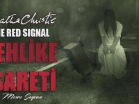Kan İzine Dikkat Et (Kırmızı İşaret) Agatha Chrıstıe - Radyo Tiyatrosu