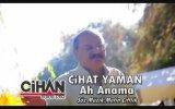 Cihat Yaman - Ah Anama