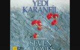 Yedi Karanfil - Böyle Olur Mu