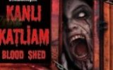 Kanlı Katliam – Blood Shed Trailer