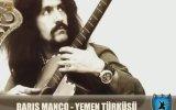 Barış Manço - Yemen Türküsü Burası Muştur