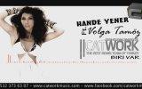 Hande Yener Ft. Volga Tamoz - Biri Var (catwork Vers.)