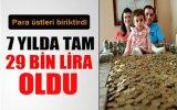 Para Üstlerinden Tam 29 bin Lira Biriktirdi