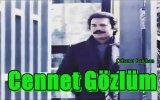 Orhan Gencebay - Cennet Gözlüm (1986)
