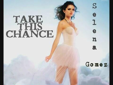Take this chance selena gomez download