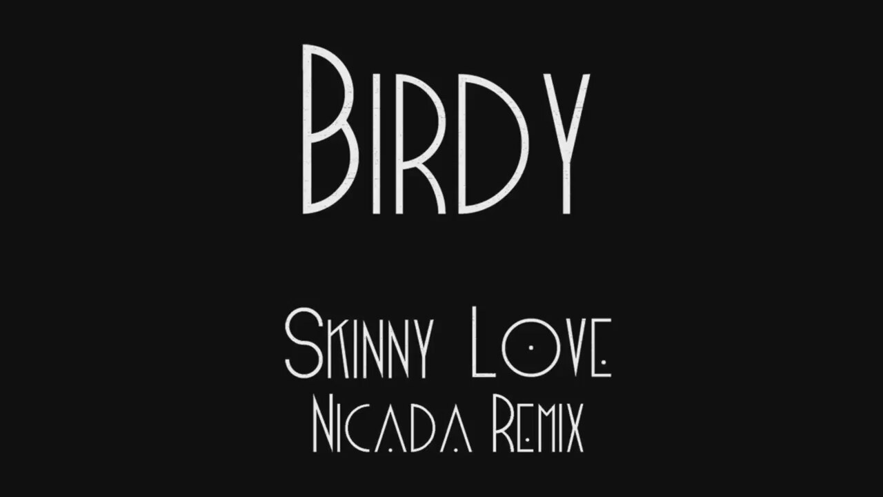 Download The Song Skinny Love Remindssincerely