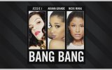 Jessie J, Ariana Grande, Nicki Minaj - Bang Bang ( Audio)