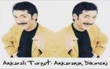 Ankaralı Turgut - Ankaranın Dikmeni