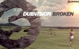 DubVision - Broken (Available January 12)