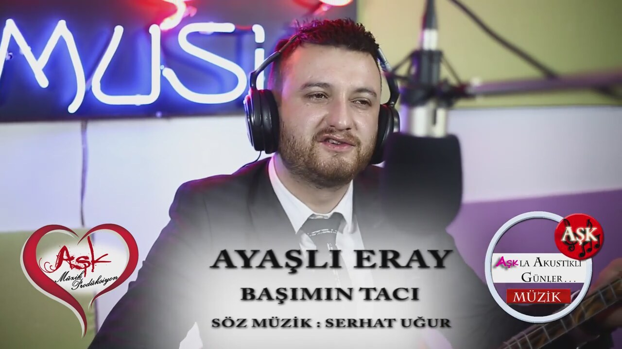 AYAŞLI ERAY - BAŞIMIN TACI