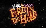 Fire İn The Hole - Dj Bl3nd & Rocket Pımp
