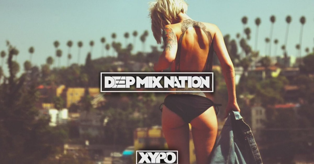 Deep House Mix 2015 85 New House Music Mixed By Xypo