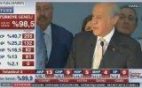 Devlet Bahçeli'nin Atarlı Seçim Sonuçları Değerlendirmesi