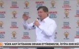 Ahmet Davutoğlu  Tek Başıma İktidar Olamazsam İstifa Ederim